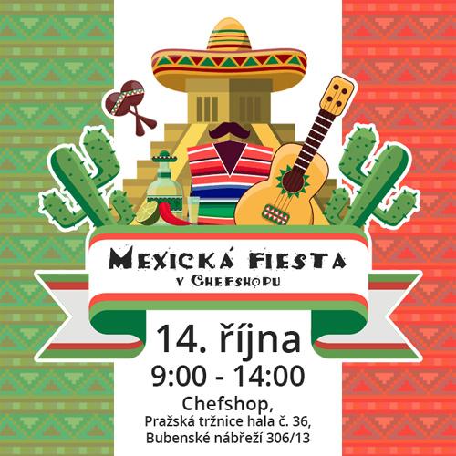 14.10.2017 - Mexická fiesta v Chefshopu - Praha 7