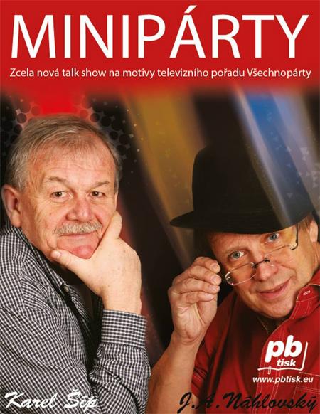 Karel Šíp a Josef Alois Náhlovský - Minipárty / Beroun