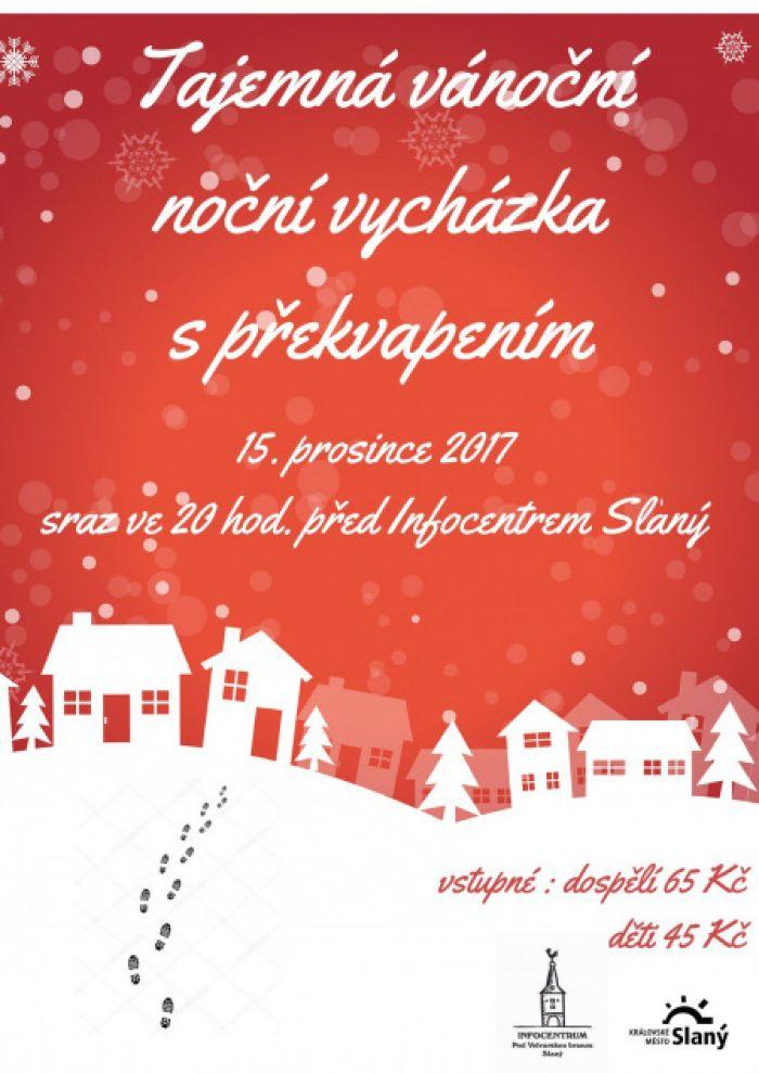 15.12.2017 - Tajemná vánoční noční vycházka s překvapením - Slaný