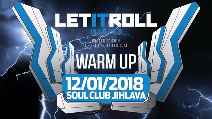 12.01.2018 - Let It Roll - Warm Up / Jihlava