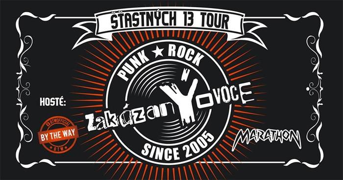 16.03.2018 - ZakázanÝovoce - ŠŤASTNÝCH 13 TOUR / Praha