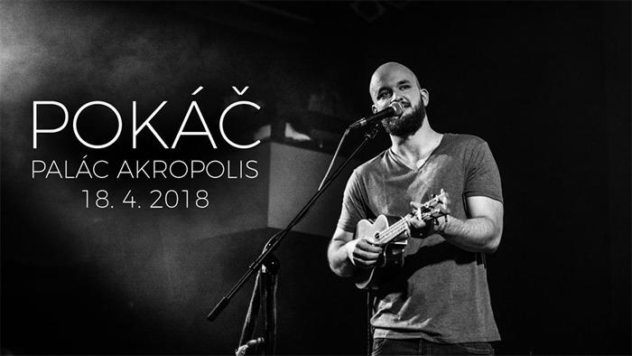 18.04.2018 - POKÁČOVO JARO - Tour 2018 / Praha