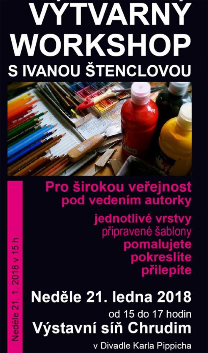 Výtvarný workshop s Ivanou Štenclovou / Chrudim