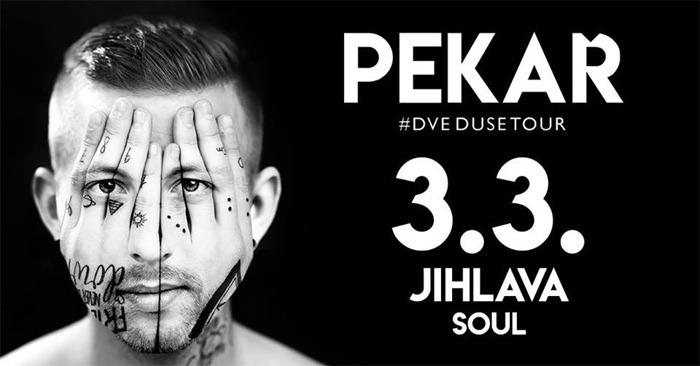 PEKAŘ - Dvě duše tour 2018 / Jihlava
