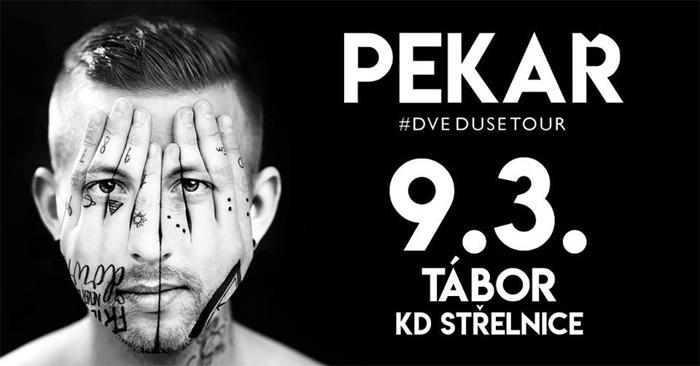 PEKAŘ - Dvě duše tour 2018 / Tábor
