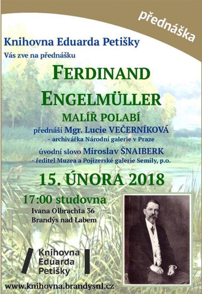 15.02.2018 - Ferdinand Engelmüller -  MALÍŘ POLABÍ / Brandýs nad Labem