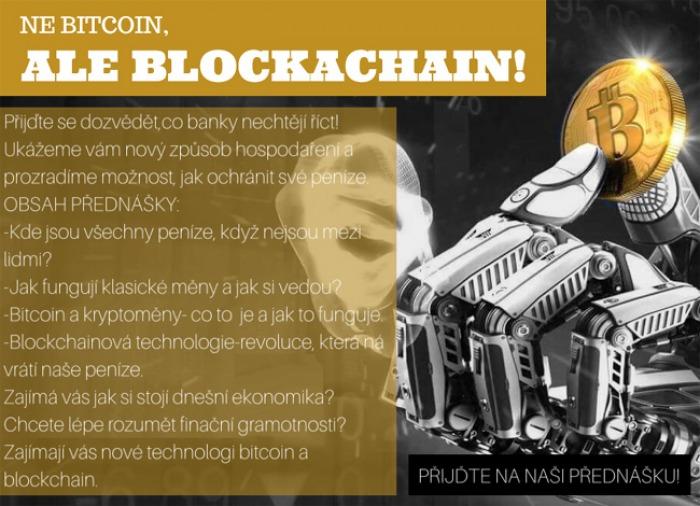 Ne Bitcoin !! Ale Blockchain. !! - Přednáška / Čáslav