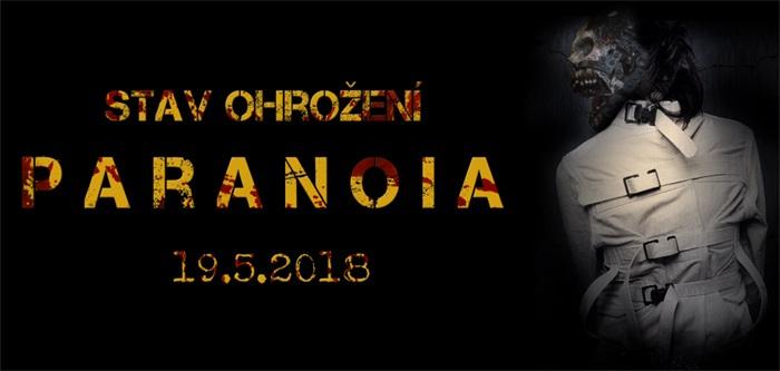 19.05.2018 - Stav ohrožení: Paranoia - Lipník