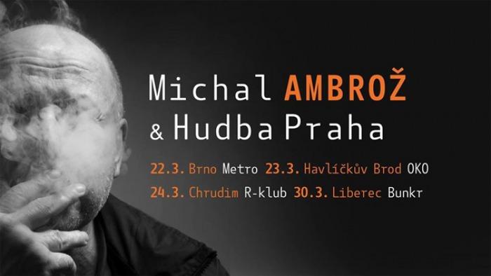 23.03.2018 - Michal Ambrož a Hudba Praha - Havlíčkův Brod