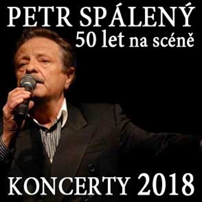 PETR SPÁLENÝ:  50 let na scéně - Koncert / Rýmařov