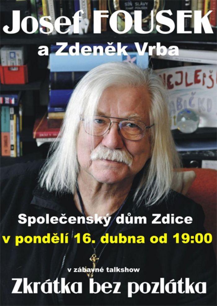 16.04.2018 - Josef Fousek - Zkrátka bez pozlátka / Zdice