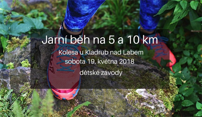 19.05.2018 - 1. ročník Jarního běhu Kolesa - Kladruby nad Labem