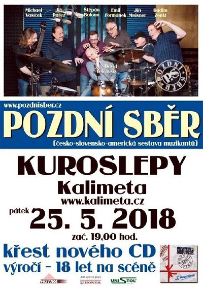 Pozdní sběr - Křest CD + koncert / Kuroslepy