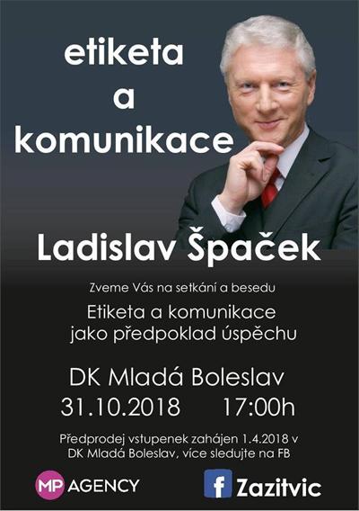 31.10.2018 - Ladislav Špaček: Etiketa a komunikace - Mladá Boleslav