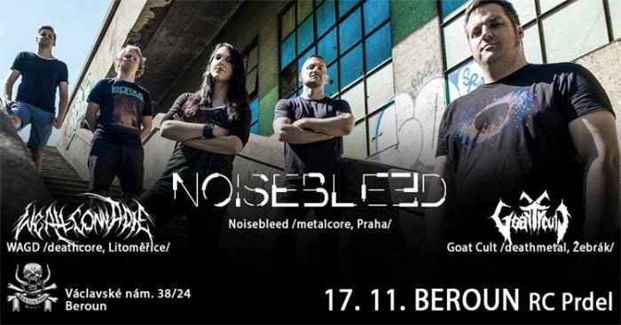 Noisebleed / WAGD / Goat Cult - Koncert / Beroun
