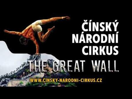 Čínský národní cirkus 2019 - The great wall / Brno