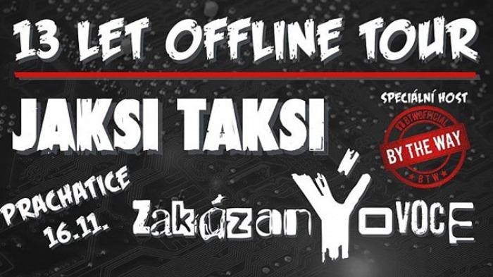 13 LET OFFLINE TOUR JAKSI TAKSI - Horní Cerekev