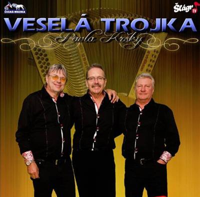 VESELÁ TROJKA - Koncert /  Ládví
