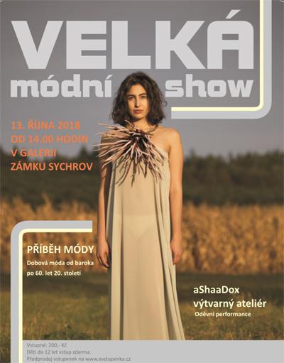 13.10.2018 - Velká módní show - Sychrov