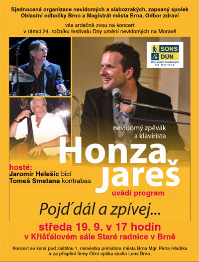 Pojď dál a zpívej - Koncert Honzy Jareše / Brno