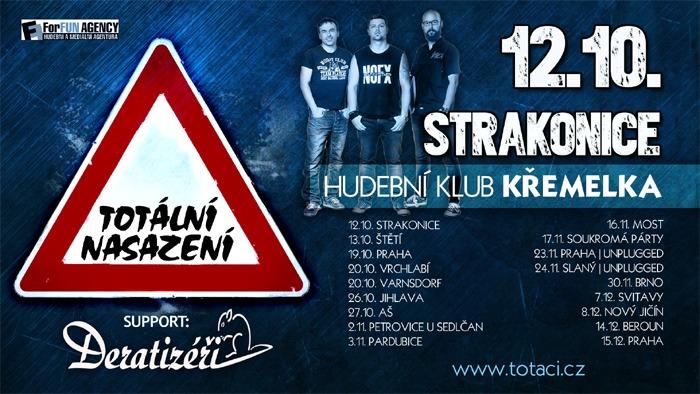 12.10.2018 - Totální nasazení - Koncert / Strakonice
