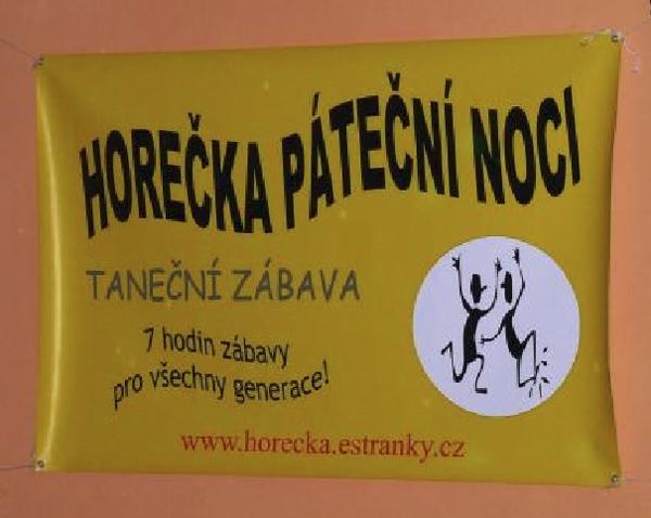 HOREČKA PÁTEČNÍ NOCI - taneční zábava / Včelná