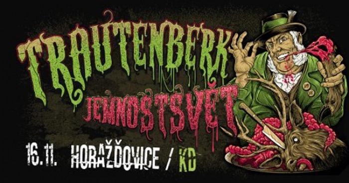 Trautenberk - Jemnostsvět tour 2018 / Horažďovice