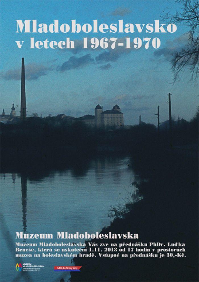 Mladoboleslavsko v letech 1967 - 1970