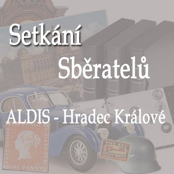 VELKÉ SETKÁNÍ SBĚRATELŮ / Hradec Králové