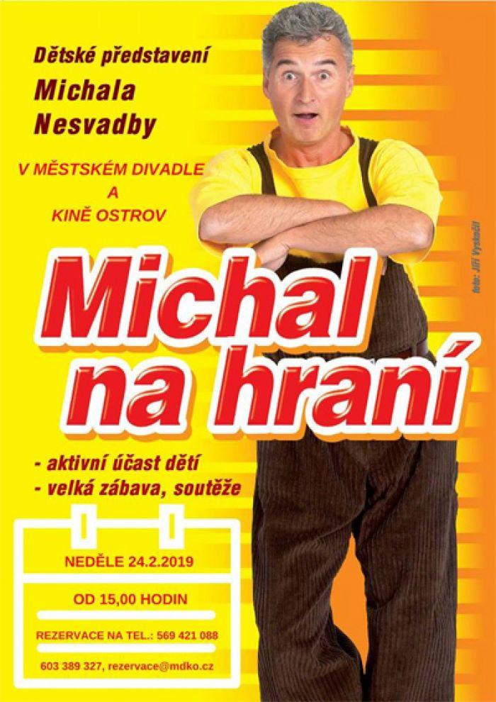 24.02.2019 - Michal na hraní - Pro děti / Havlíčkův Brod