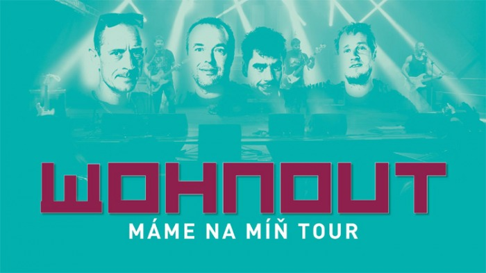 Wohnout - Máme na míň TOUR / Sušice