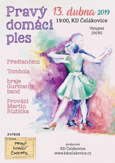 13.04.2019 - Ples pravého domácího časopisu / Čelákovice