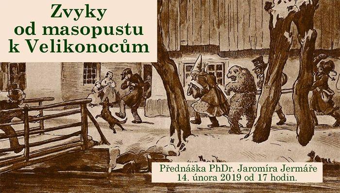 14.02.2019 - Zvyky od masopustu k  Velikonocům - Bělá pod Bezdězem