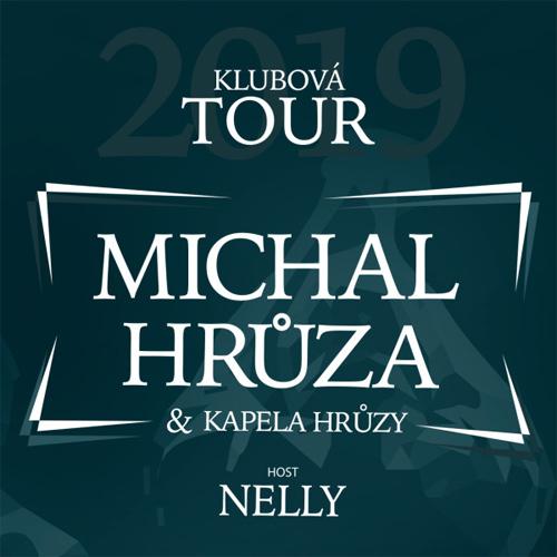 MICHAL HRŮZA - Klubová tour / Praha