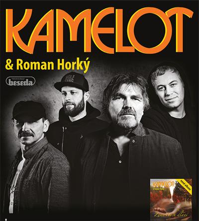 Kamelot & Roman Horký / Moravské Budějovice