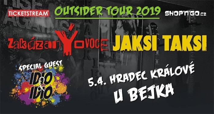 ZakázanÝovoce & Jaksi Taksi - Outsider Tour / Hradec Králové
