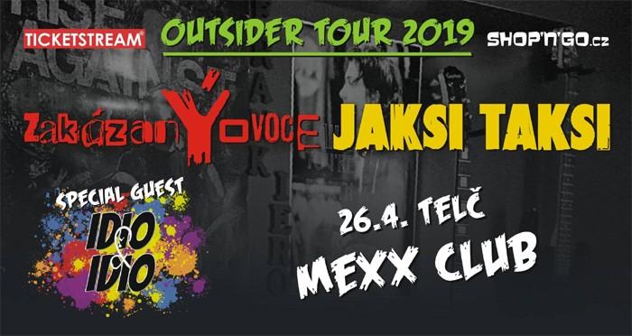 26.04.2019 - ZakázanÝovoce & Jaksi Taksi - Outsider Tour / Telč
