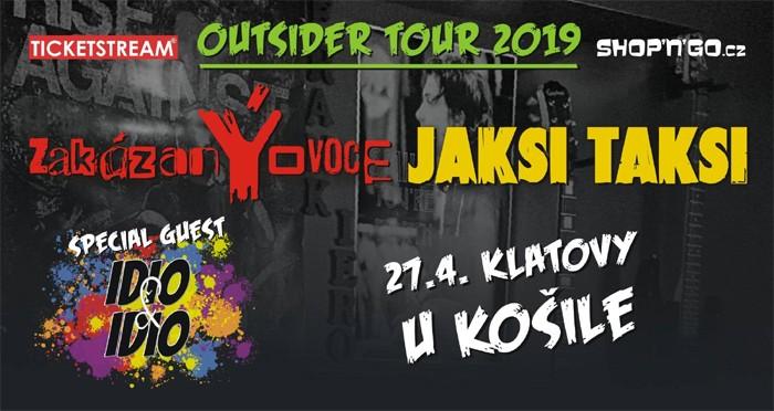 ZakázanÝovoce & Jaksi Taksi - Outsider Tour / Klatovy