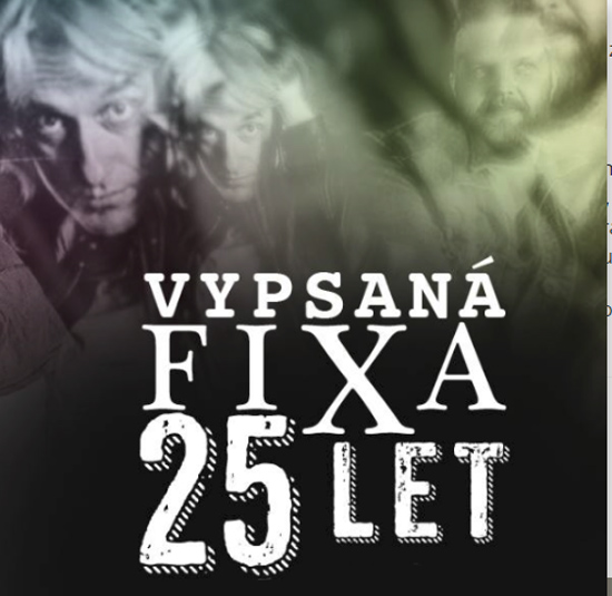 Vypsaná FiXa 25 let - Koncert / Litvínov