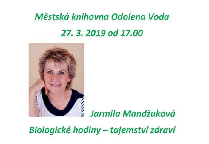 27.03.2019 - Jarmila Madžuková: Tajemství zdraví / Odolena Voda
