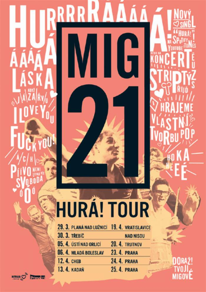 23.04.2019 - MIG 21 - Hurá! Tour / Praha