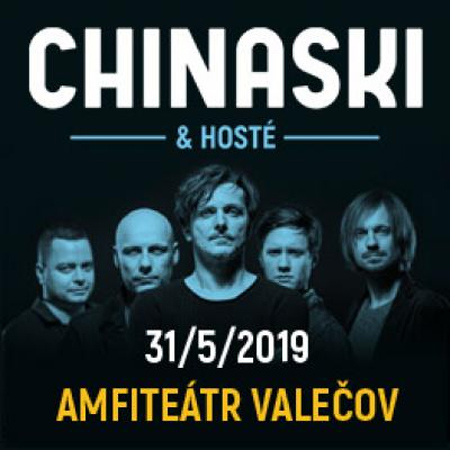 31.05.2019 - Chinaski / Valečov