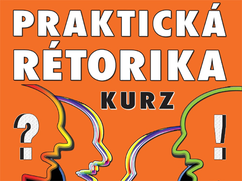 Praktická rétorika - Kurz / Hradec Králové