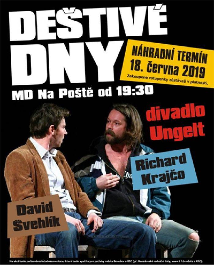 Deštivé dny  - Divadlo (Náhradní termín!) / Benešov