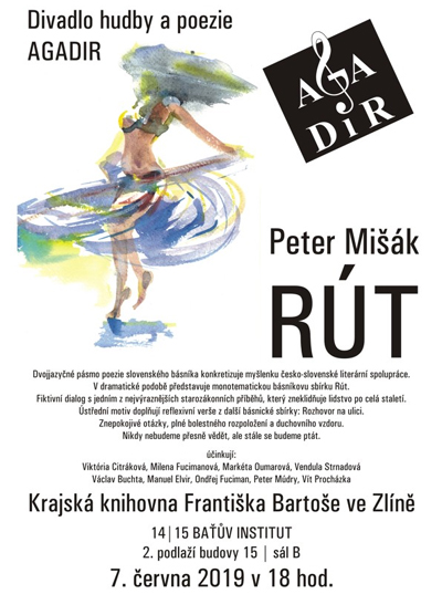07.06.2019 - Agadir uvádí... Peter Mišák: Rút - Zlín