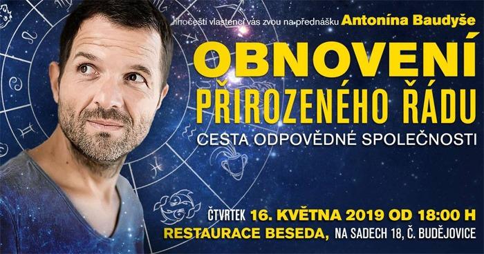 16.05.2019 - Antonín Baudyš: Obnovení přirozeného řádu - České Budějovice