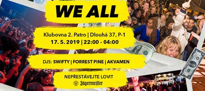17.05.2019 - WE ALL Swifty, Forrest Pine, Akvamen - Praha