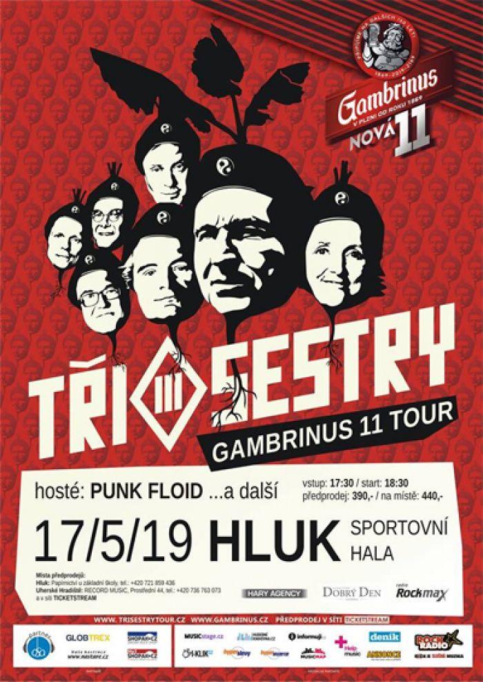 17.05.2019 - Tři sestry Gambrinus 11° tour - Hluk
