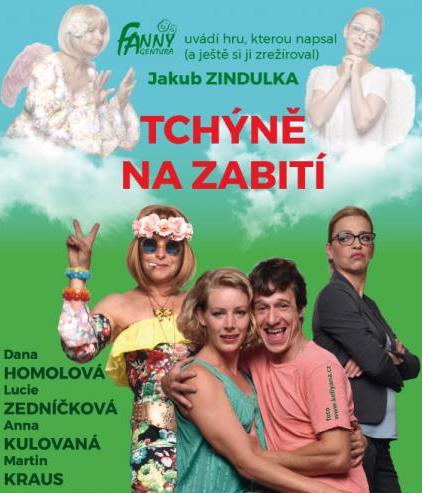 29.05.2019 - TCHÝNĚ NA ZABITÍ - Divadlo / Čelákovice