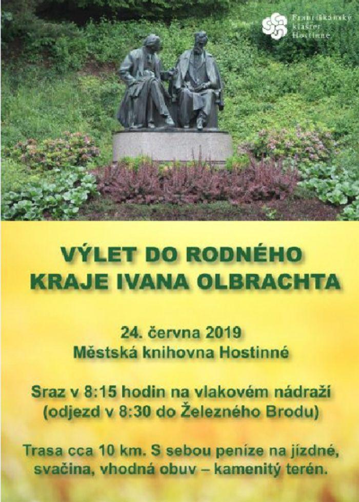 24.06.2019 - Výlet do rodného kraje Ivana Olbrachta - Hostinné